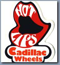 cadillac wheels - hot lips_s.jpg